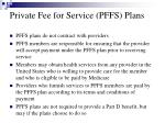 private fee for service pffs plans