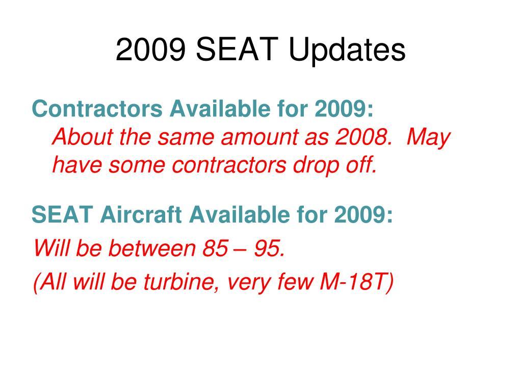 2009 SEAT Updates