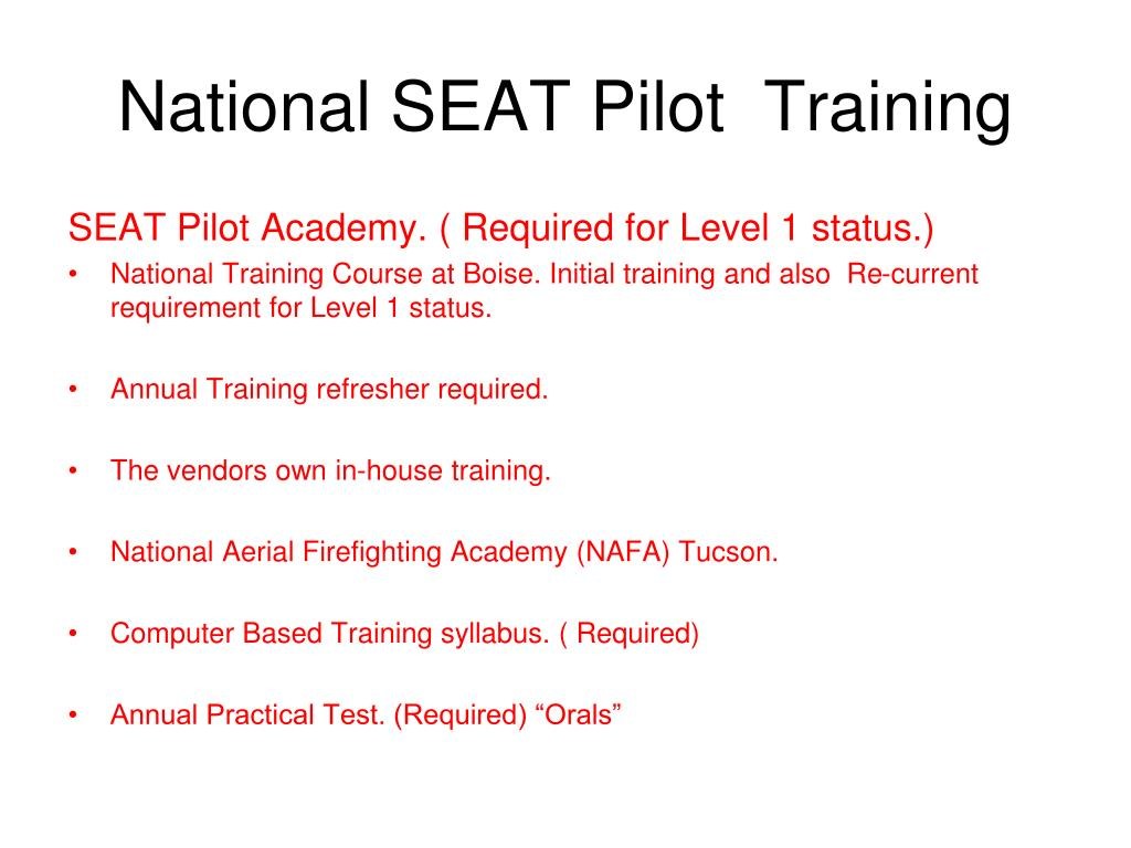 National SEAT Pilot  Training