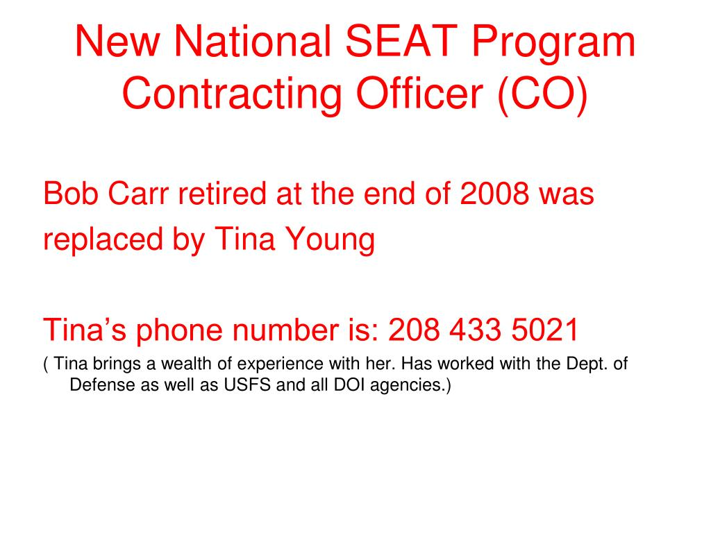 New National SEAT Program Contracting Officer (CO)
