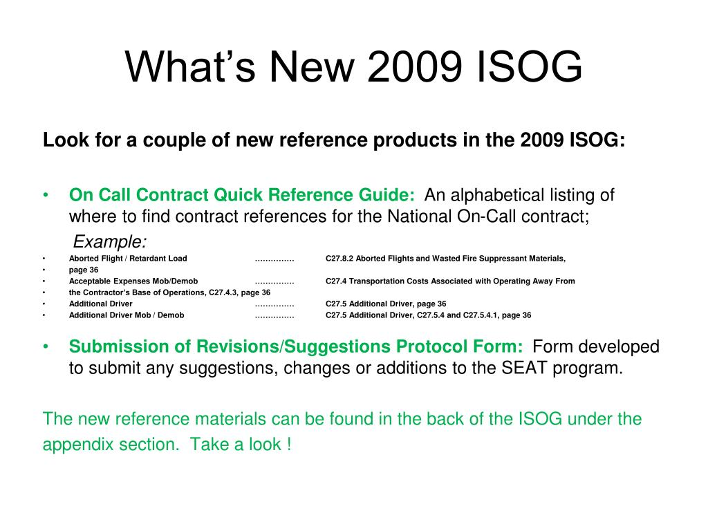 What's New 2009 ISOG