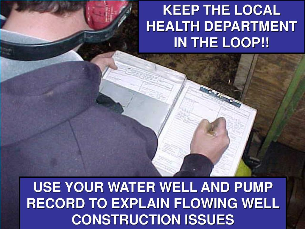 KEEP THE LOCAL HEALTH DEPARTMENT IN THE LOOP!!