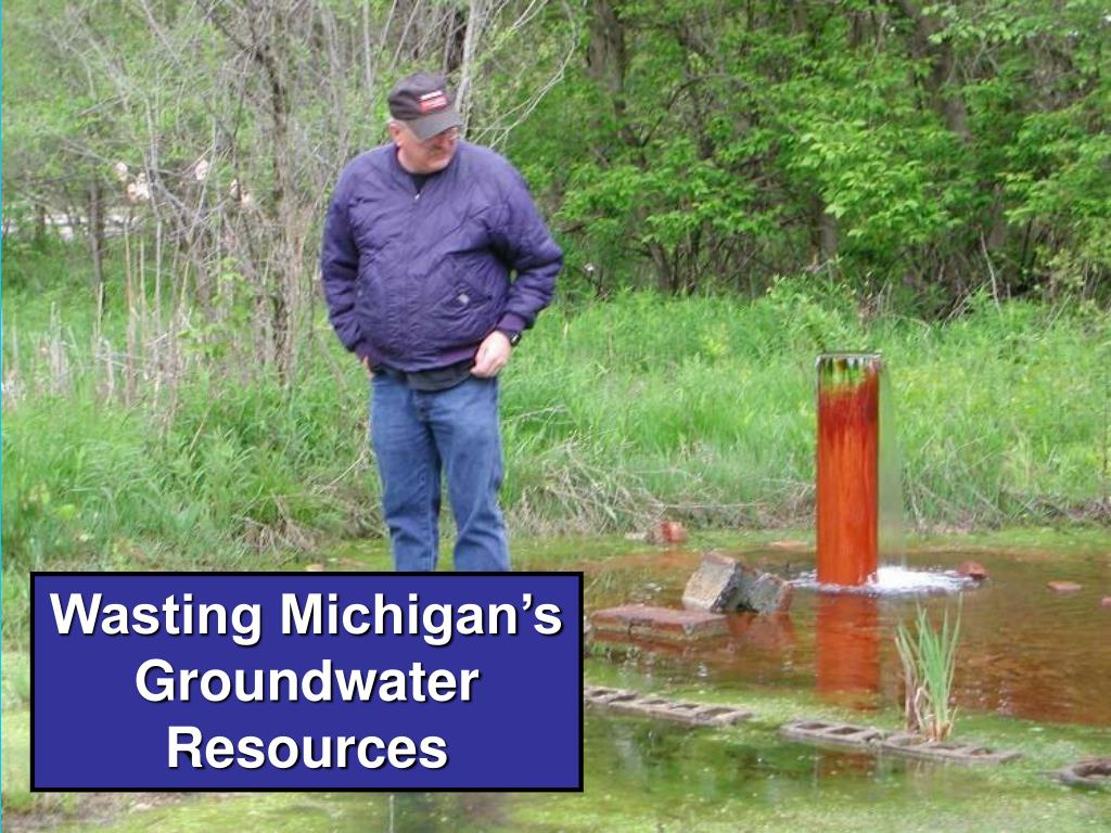 Wasting Michigan's Groundwater Resources