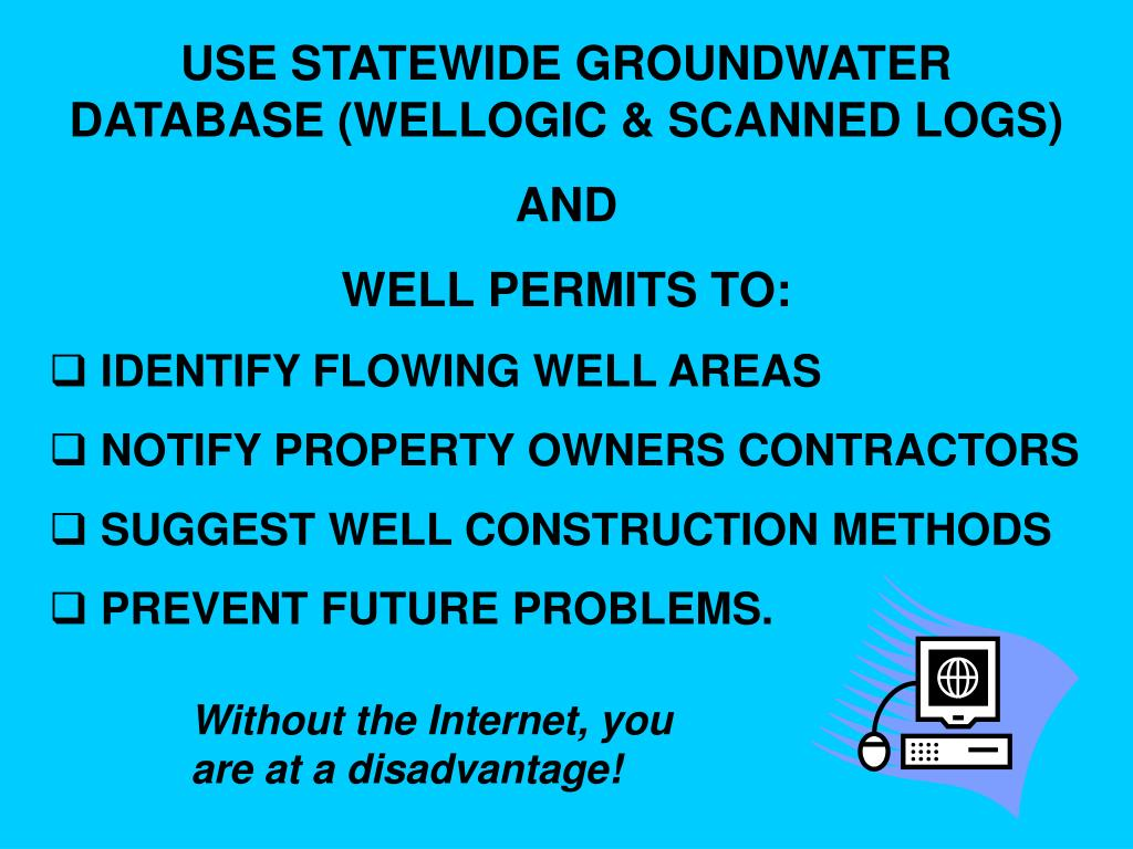 USE STATEWIDE GROUNDWATER DATABASE (WELLOGIC & SCANNED LOGS)