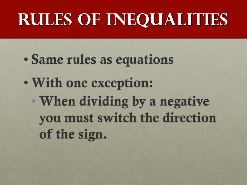 Rules of Inequalities