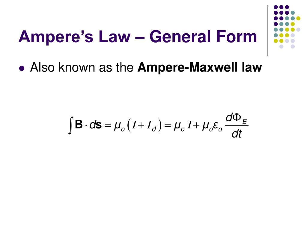 Ampere's Law – General Form