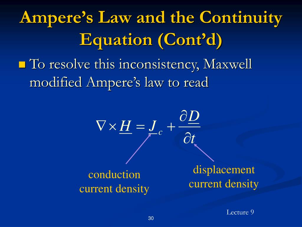 Ampere's Law and the Continuity Equation (Cont'd)
