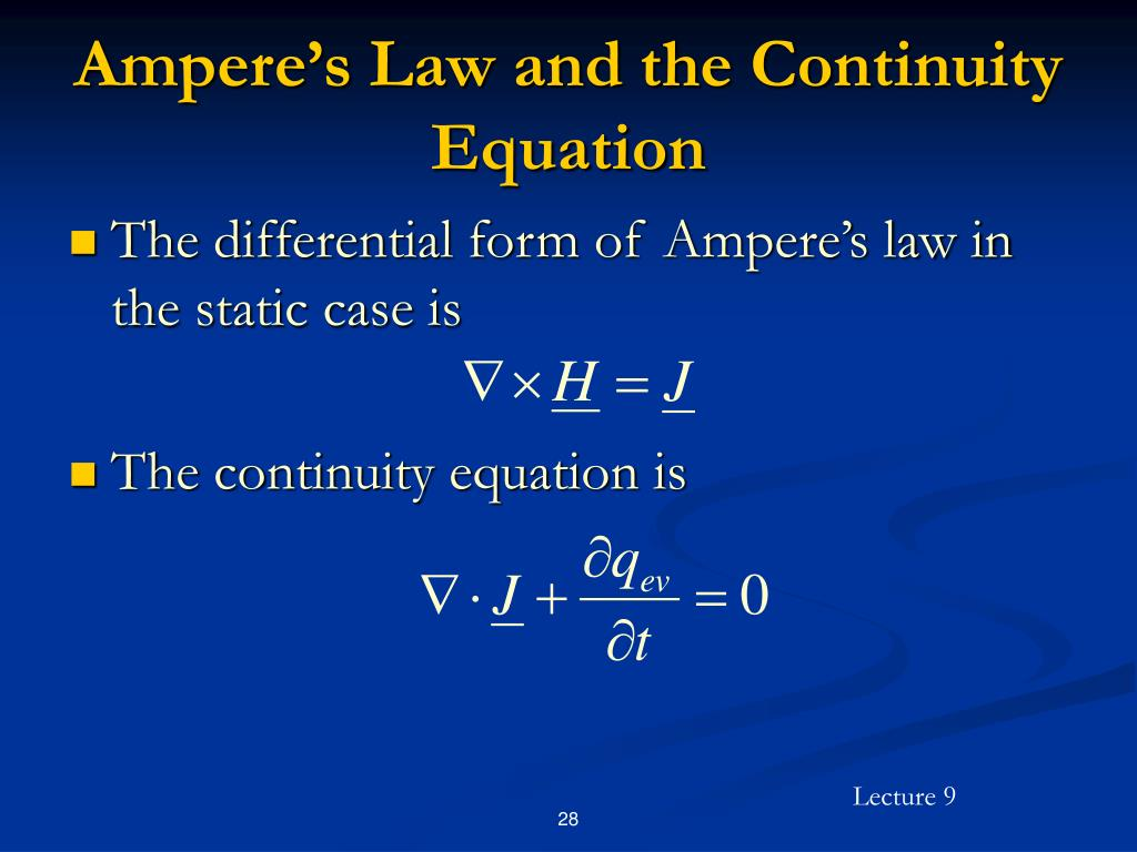 Ampere's Law and the Continuity Equation