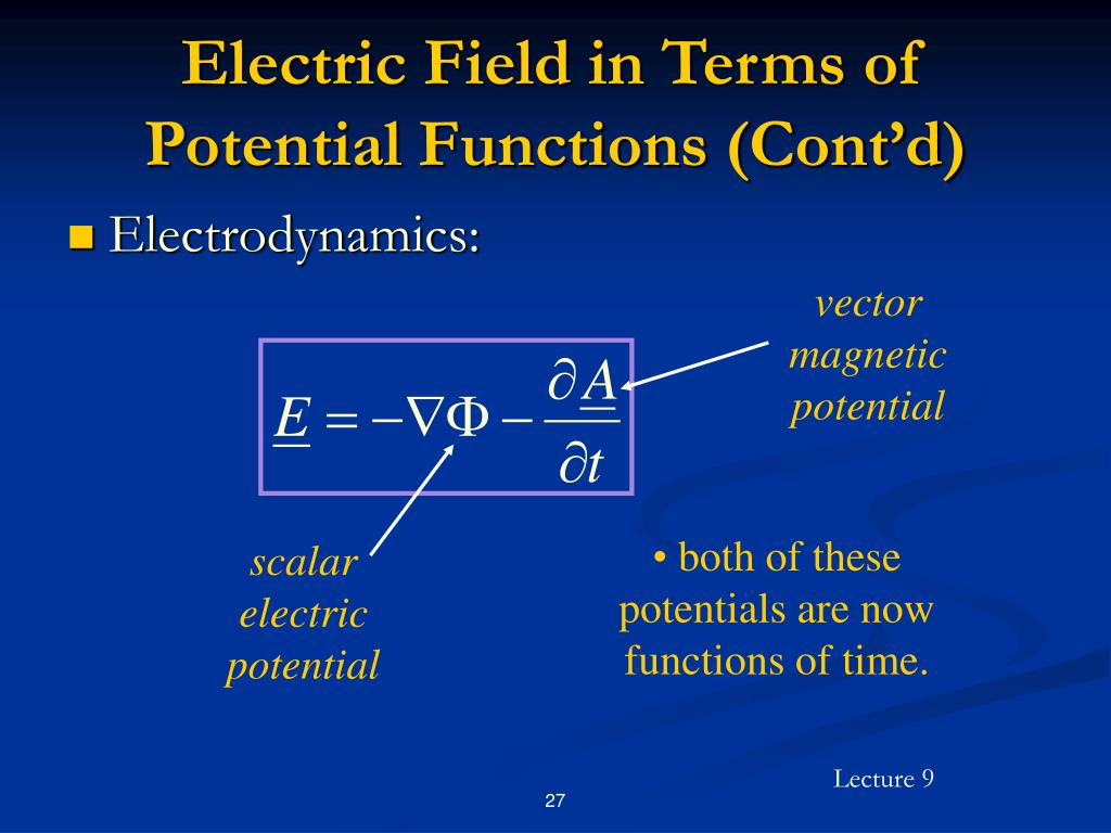 Electric Field in Terms of Potential Functions (Cont'd)