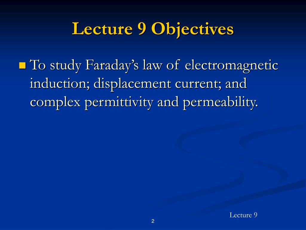 Lecture 9 Objectives