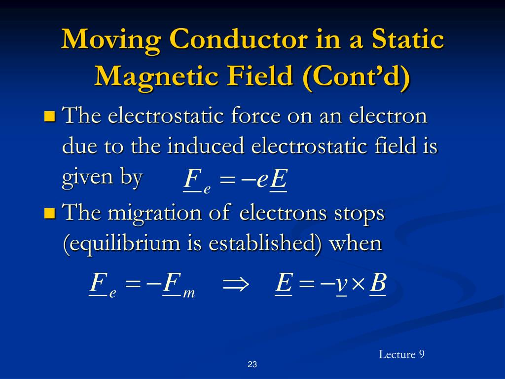 Moving Conductor in a Static Magnetic Field (Cont'd)