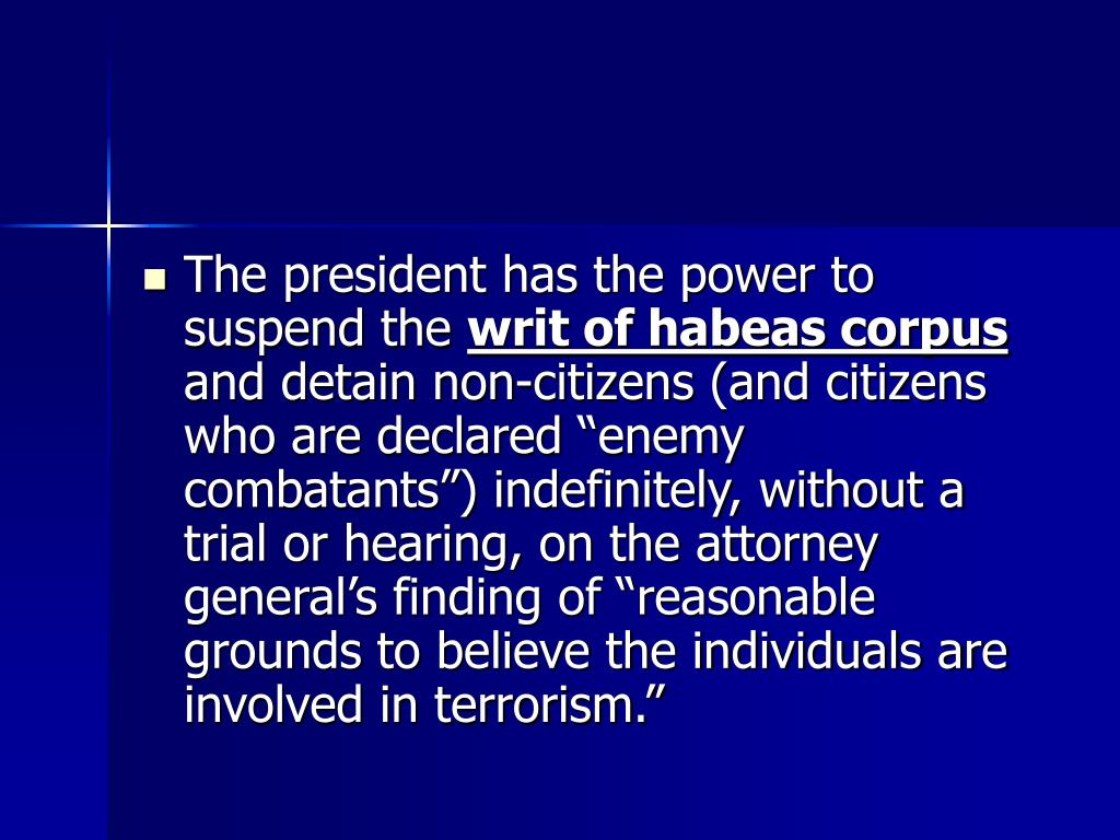 The president has the power to suspend the