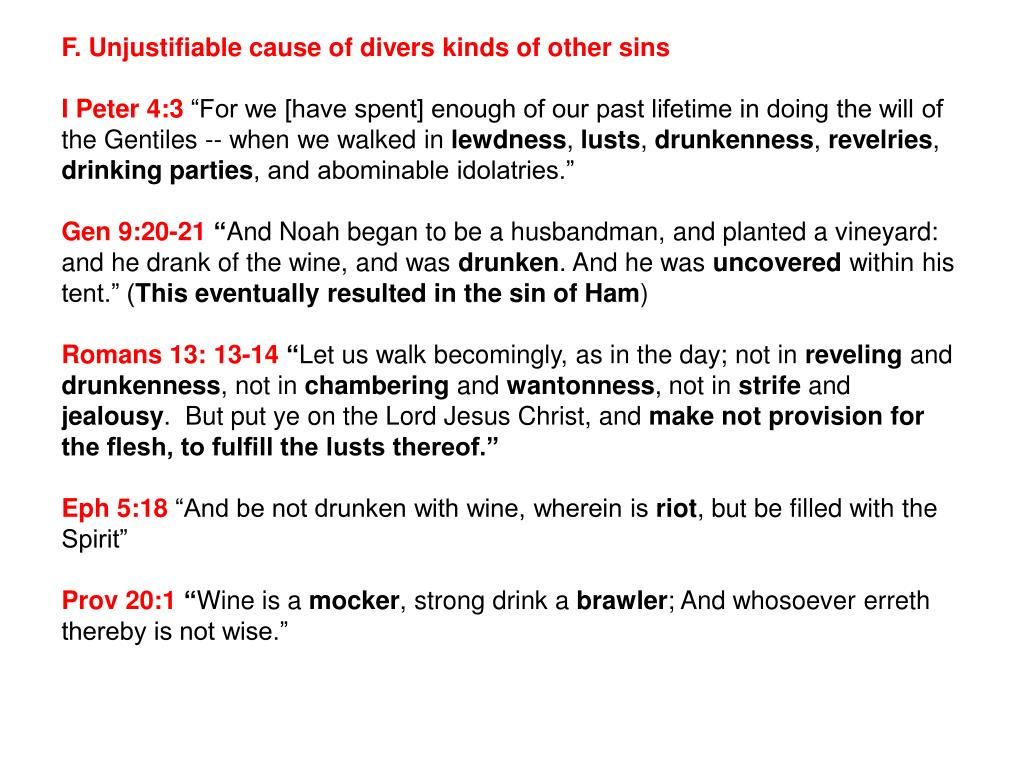 F. Unjustifiable cause of divers kinds of other sins