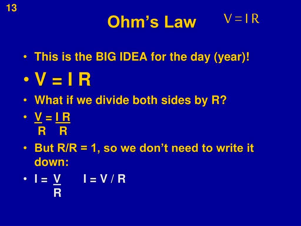 V = I R