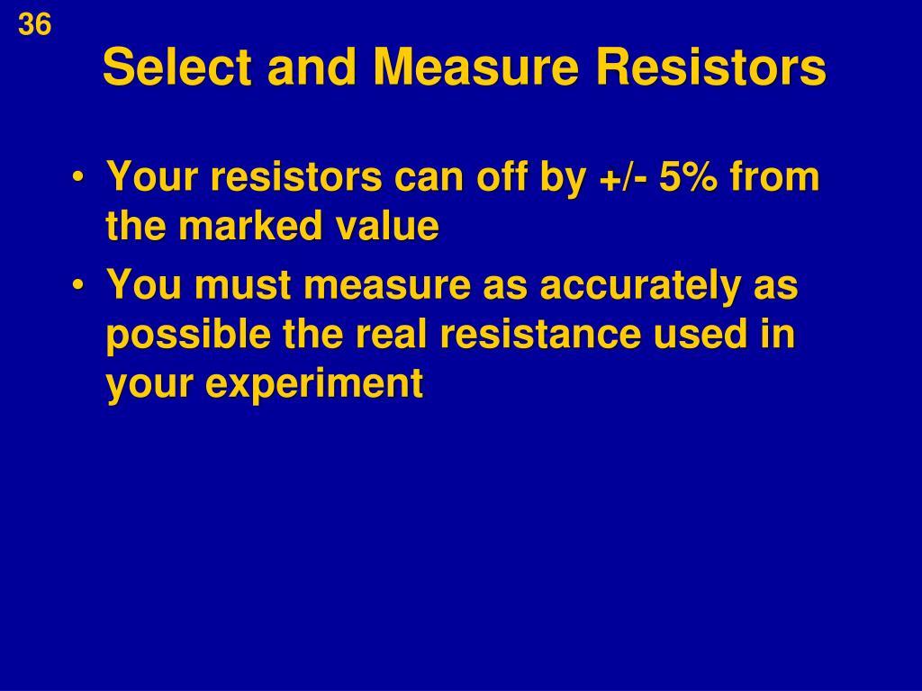 Select and Measure Resistors