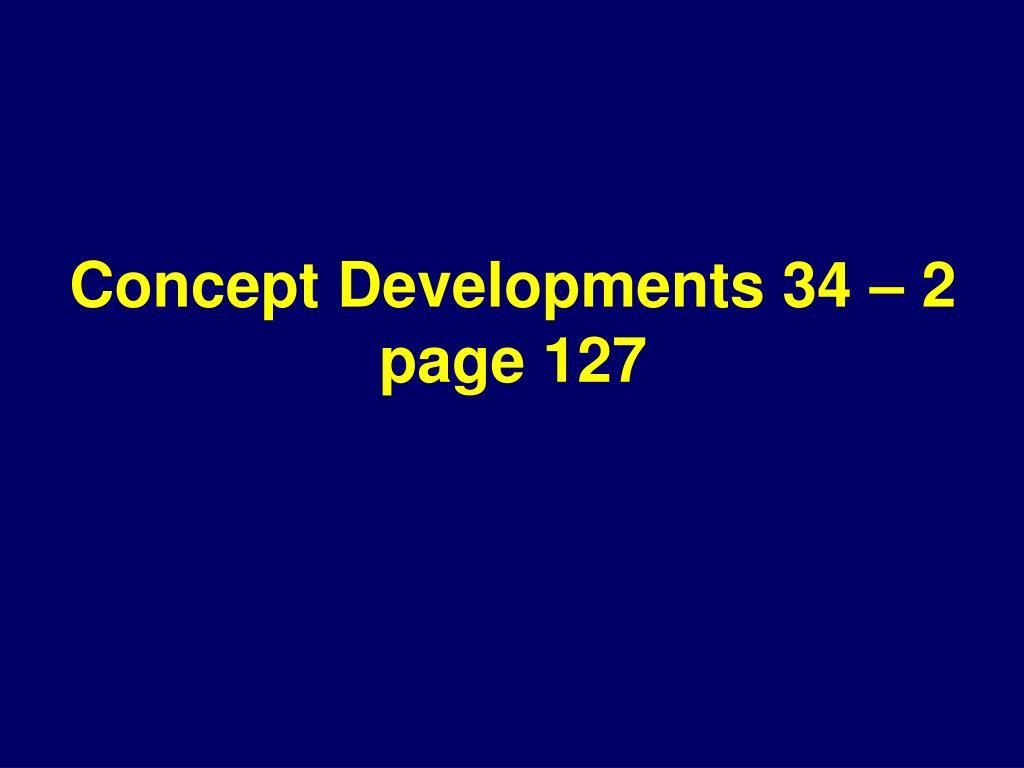 Concept Developments 34 – 2