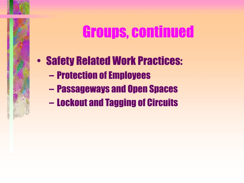 Groups, continued