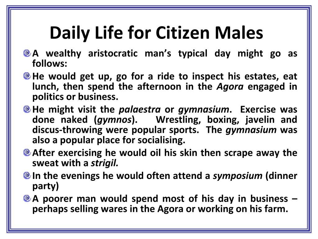 Daily Life for Citizen Males