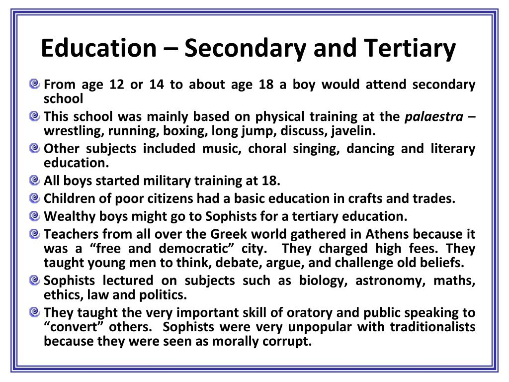 Education – Secondary and Tertiary