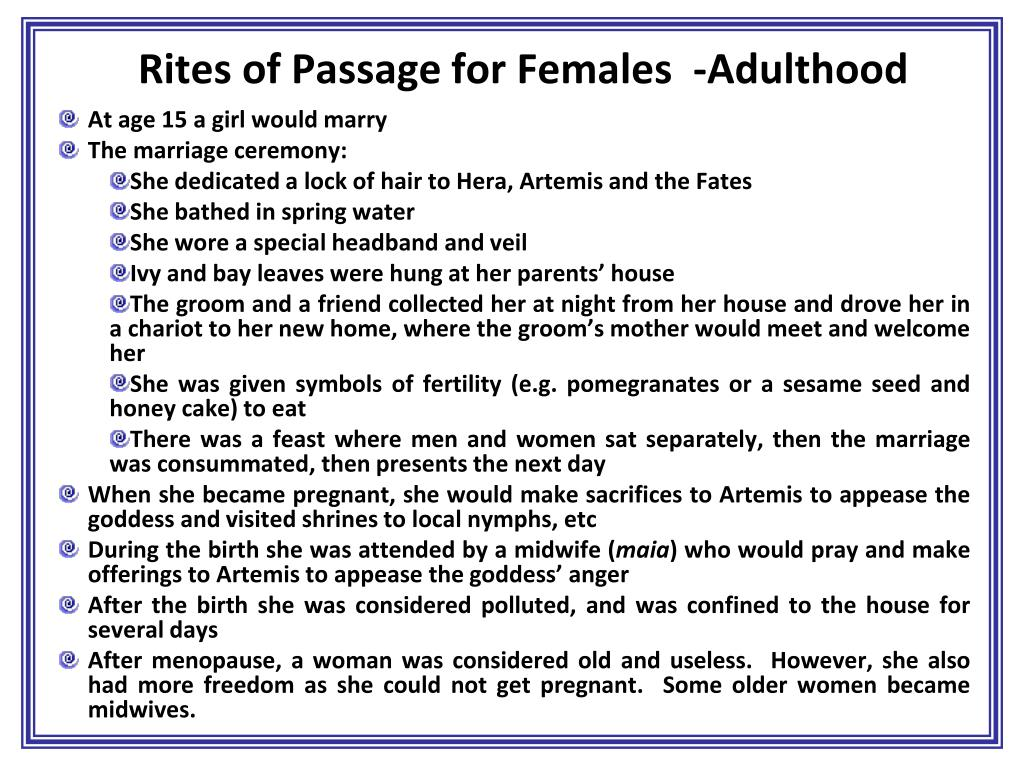 Rites of Passage for Females  -Adulthood