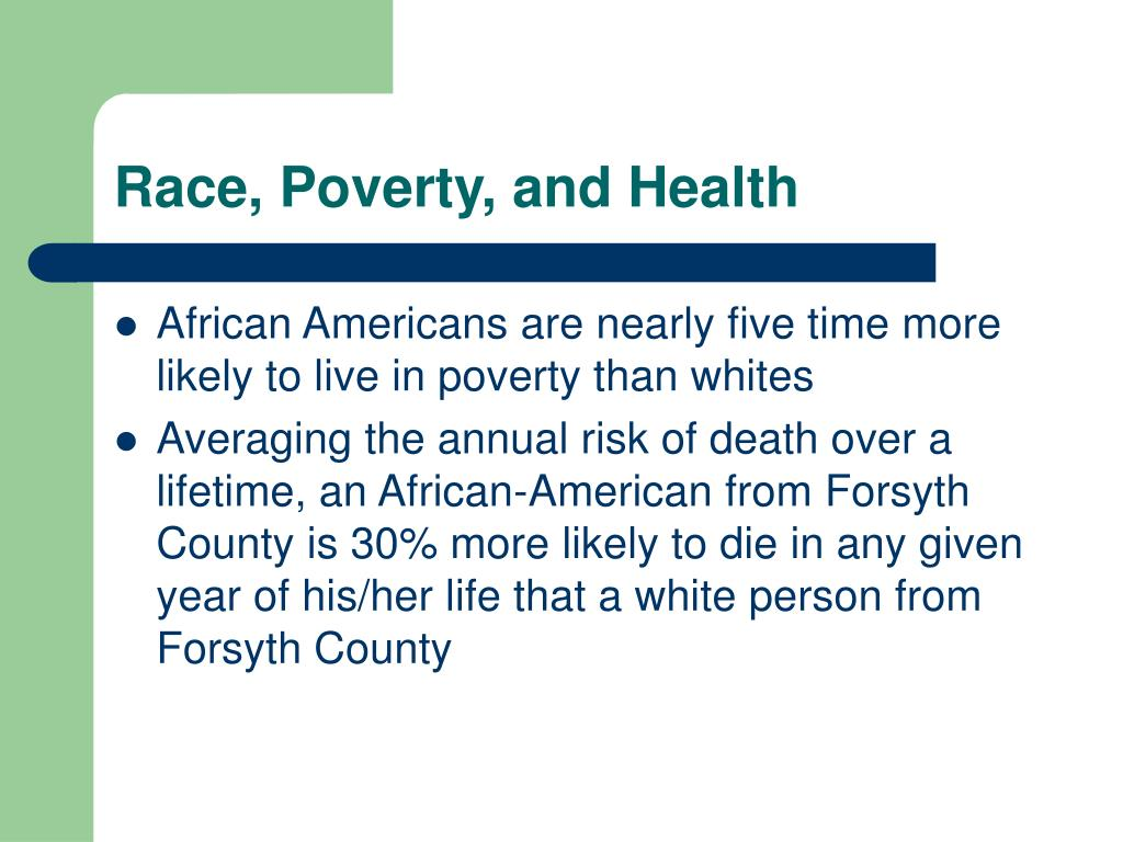 Race, Poverty, and Health