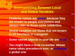 distinguishing between local and global variables