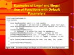 examples of legal and illegal use of functions with default parameters