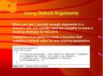 using default arguments