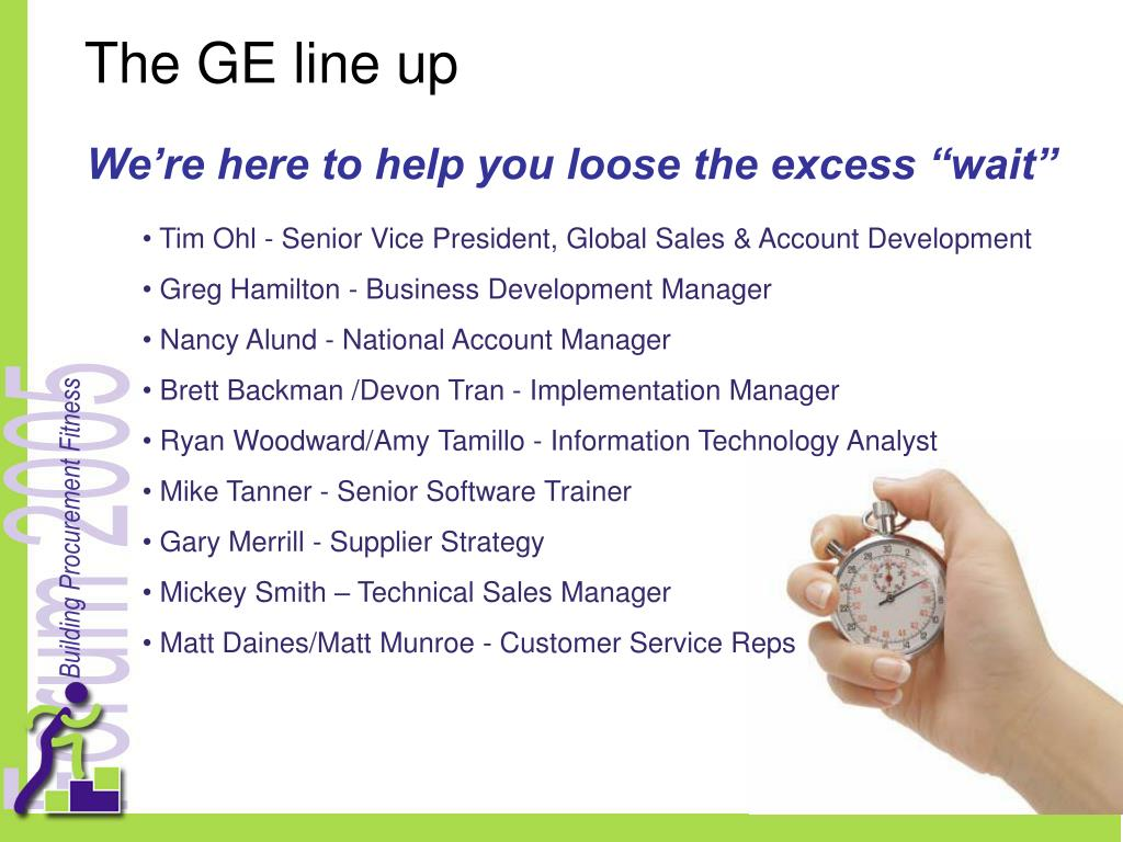 The GE line up