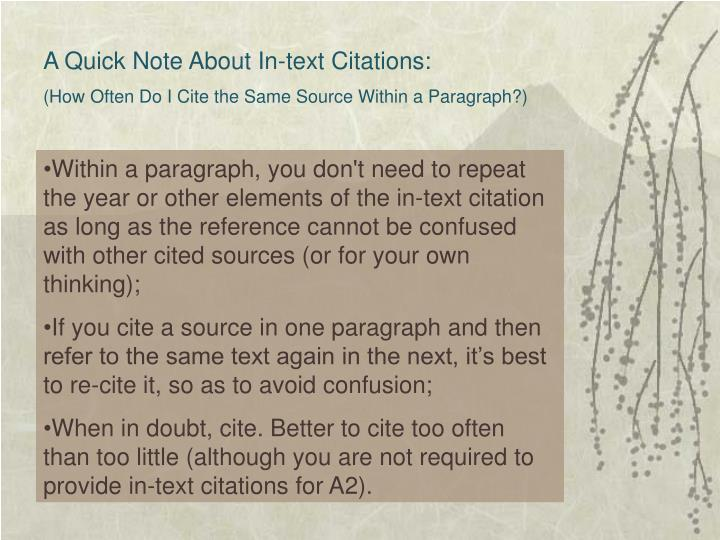 A Quick Note About In-text Citations: