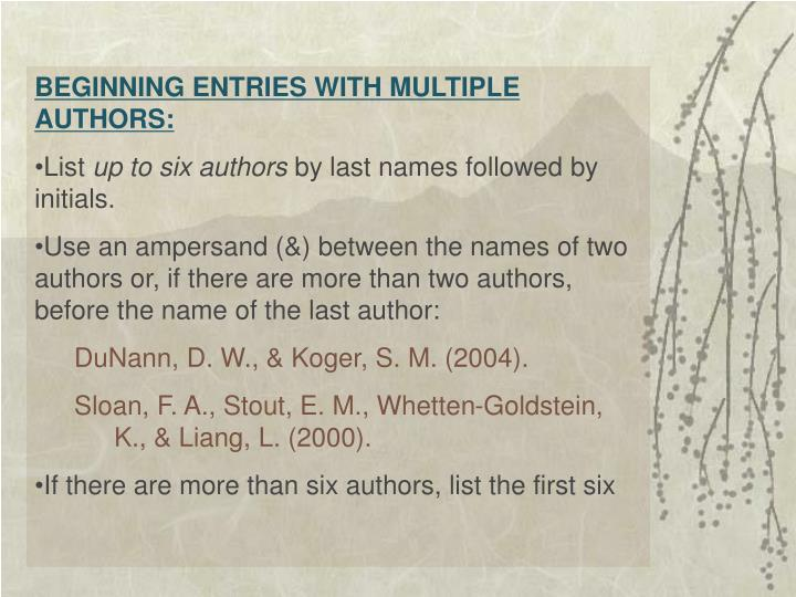 BEGINNING ENTRIES WITH MULTIPLE AUTHORS: