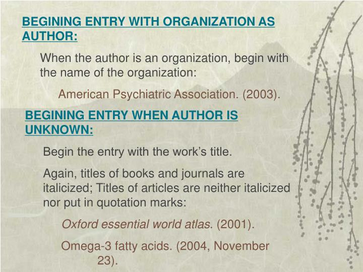 BEGINING ENTRY WITH ORGANIZATION AS AUTHOR: