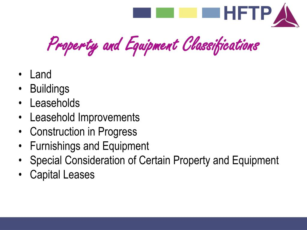 Property and Equipment Classifications