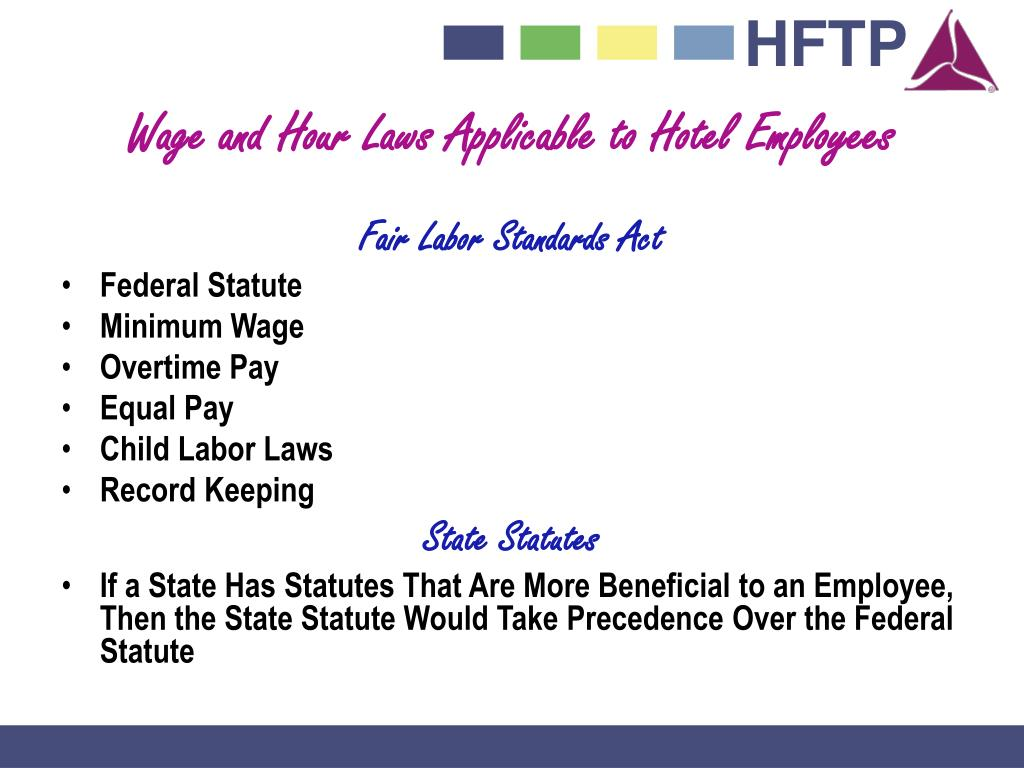 Wage and Hour Laws Applicable to Hotel Employees