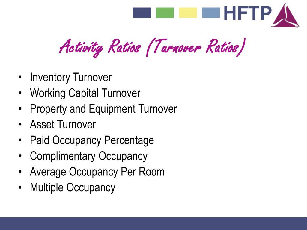 Activity Ratios (Turnover Ratios)