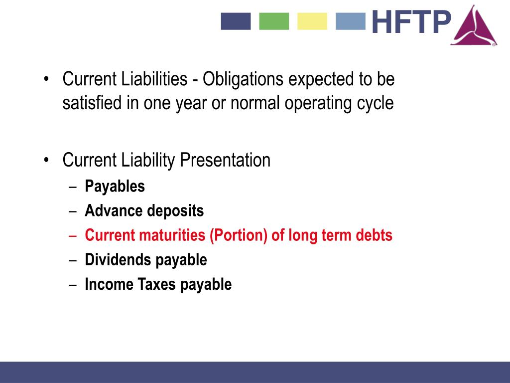 Current Liabilities - Obligations expected to be satisfied in one year or normal operating cycle