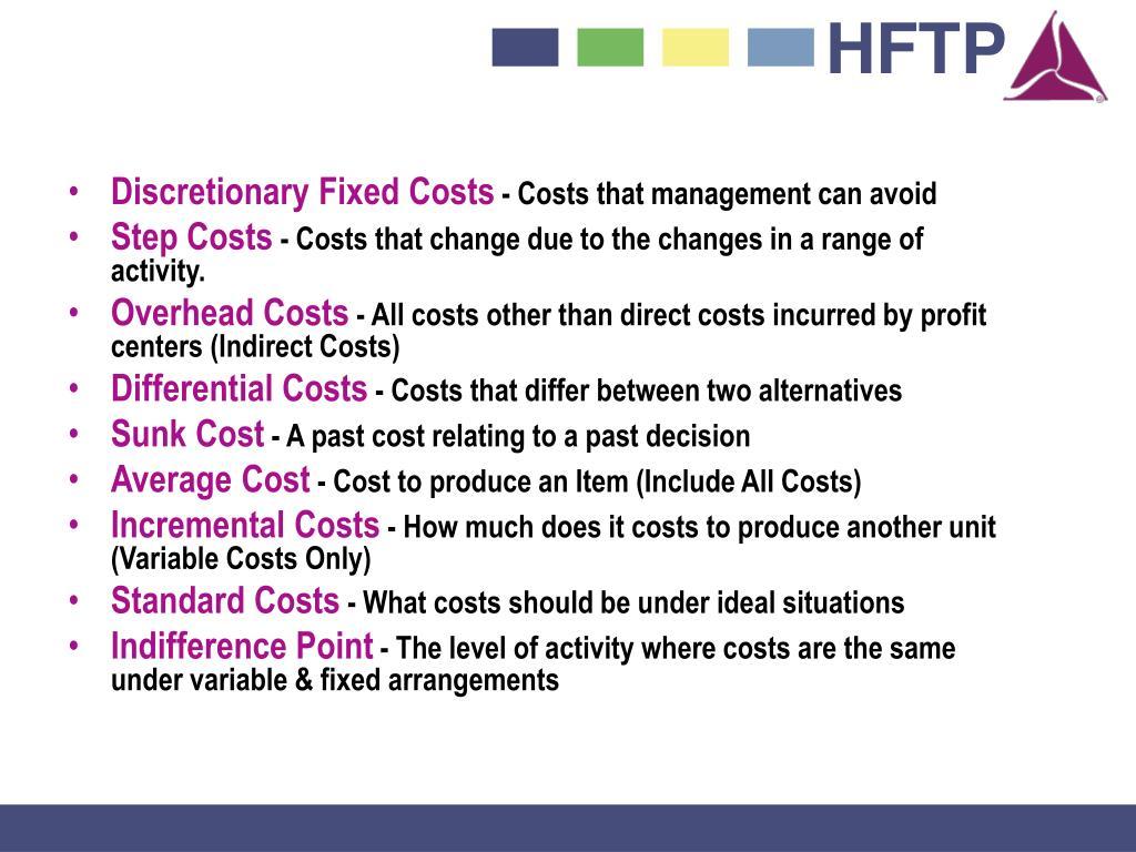 Discretionary Fixed Costs