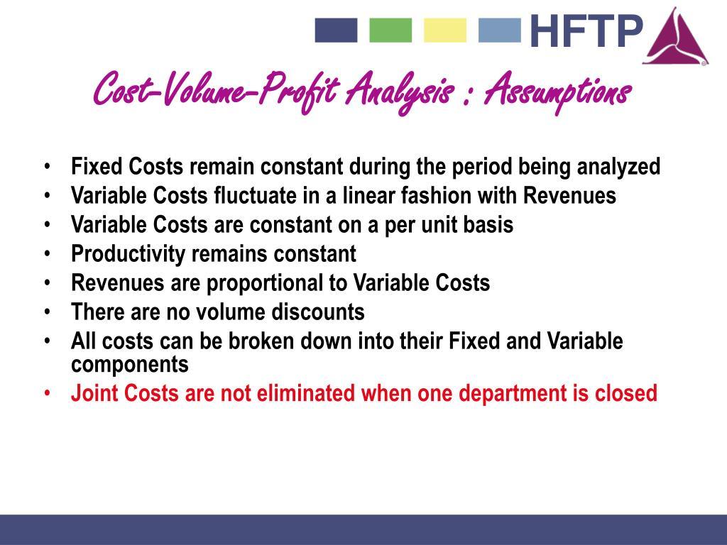 Cost-Volume-Profit Analysis : Assumptions