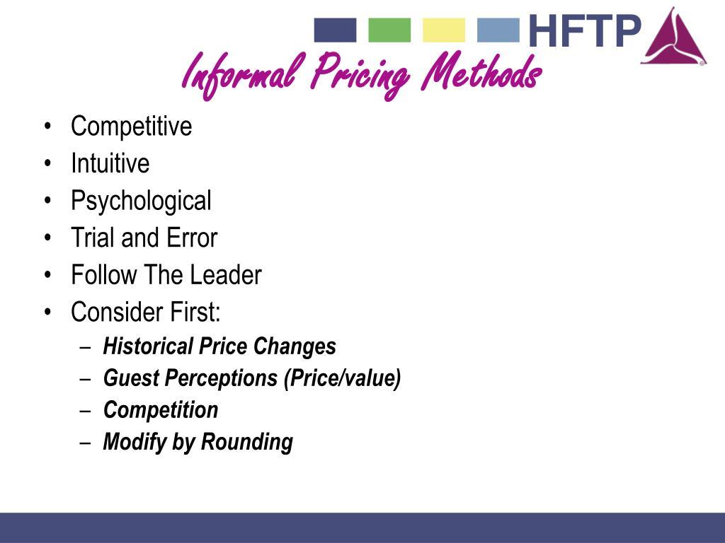 Informal Pricing Methods