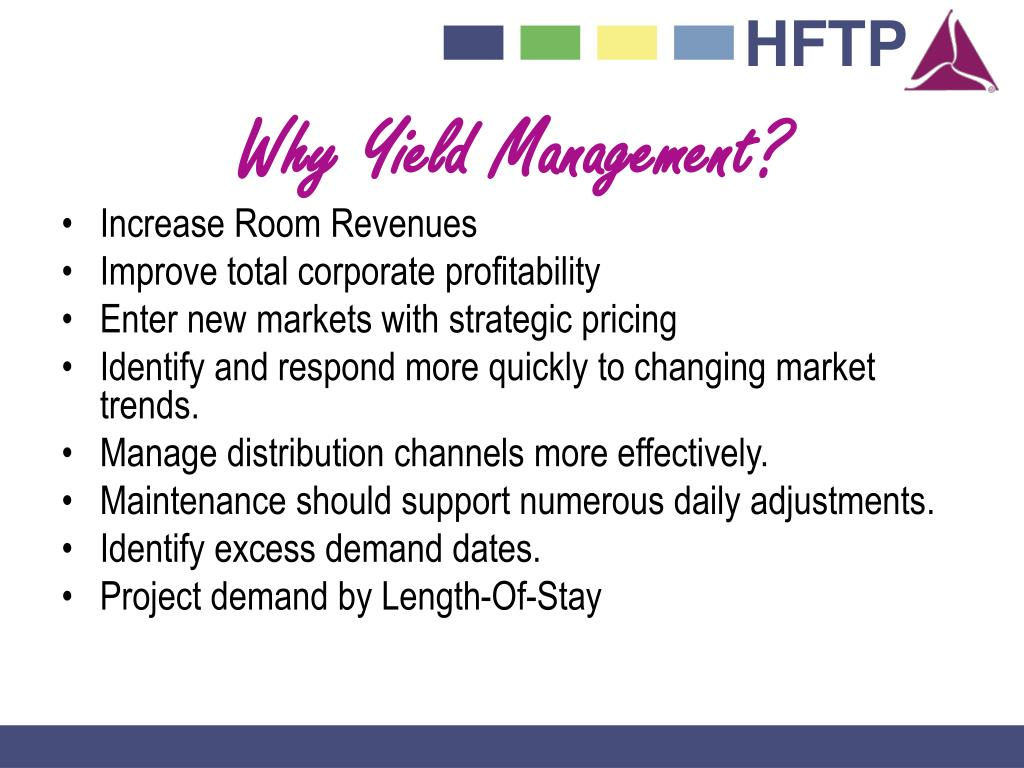 Why Yield Management?