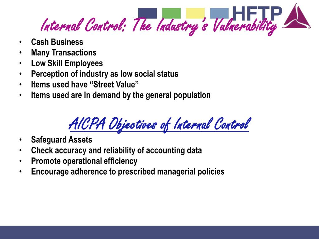 Internal Control: The Industry's Vulnerability