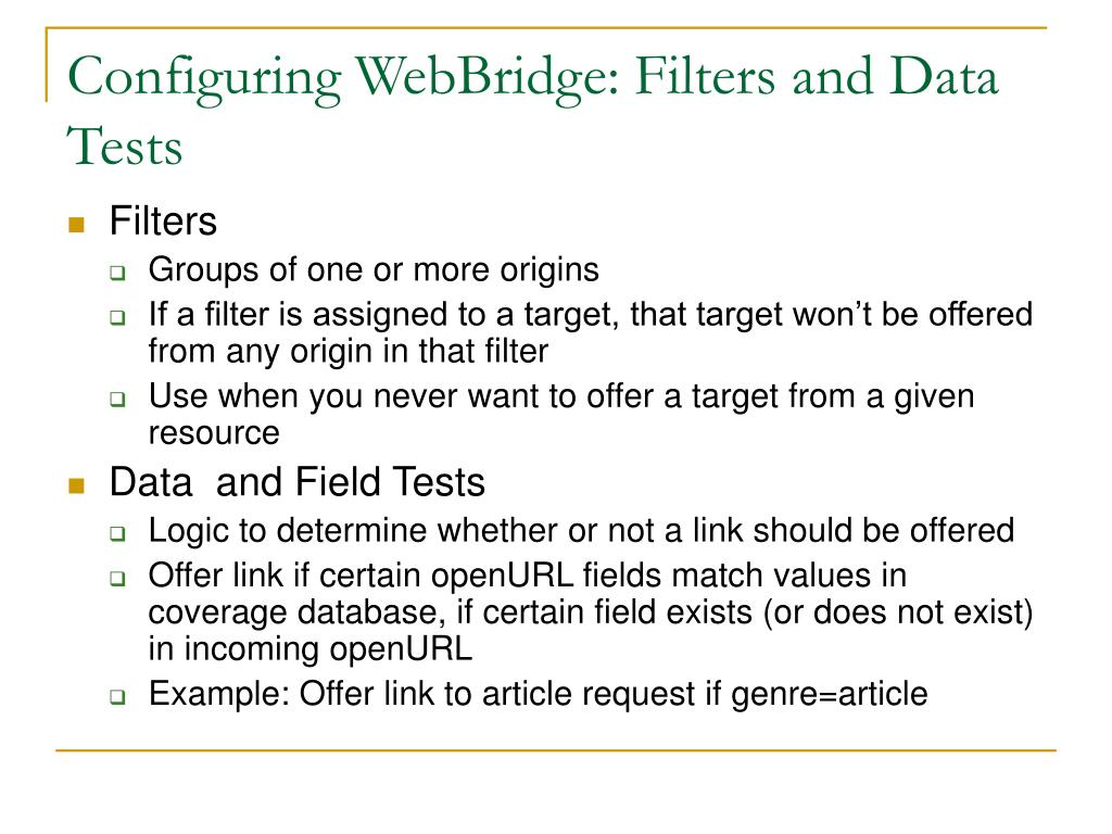 Configuring WebBridge: Filters and Data Tests