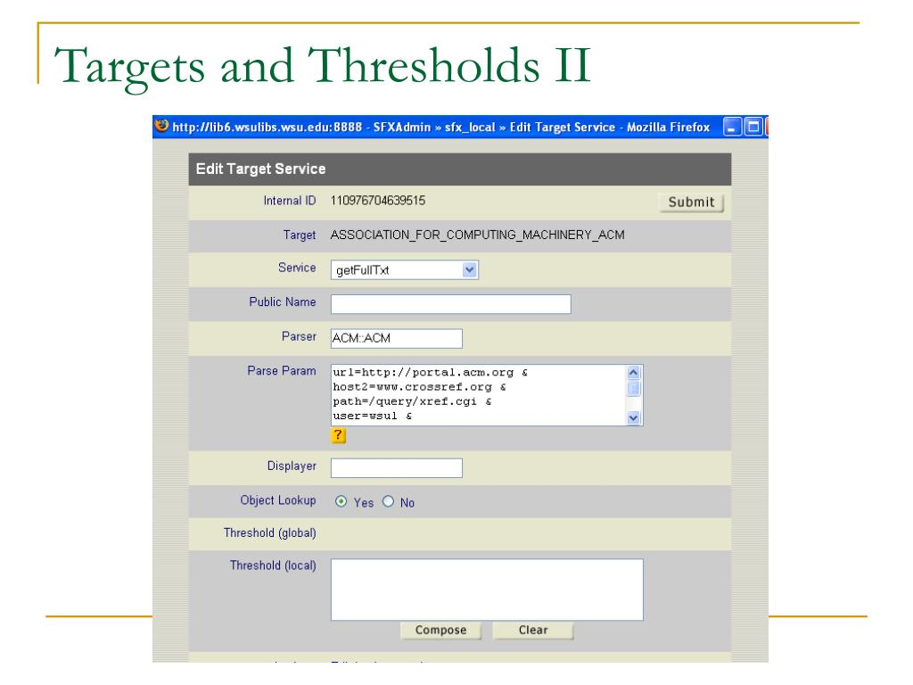 Targets and Thresholds II