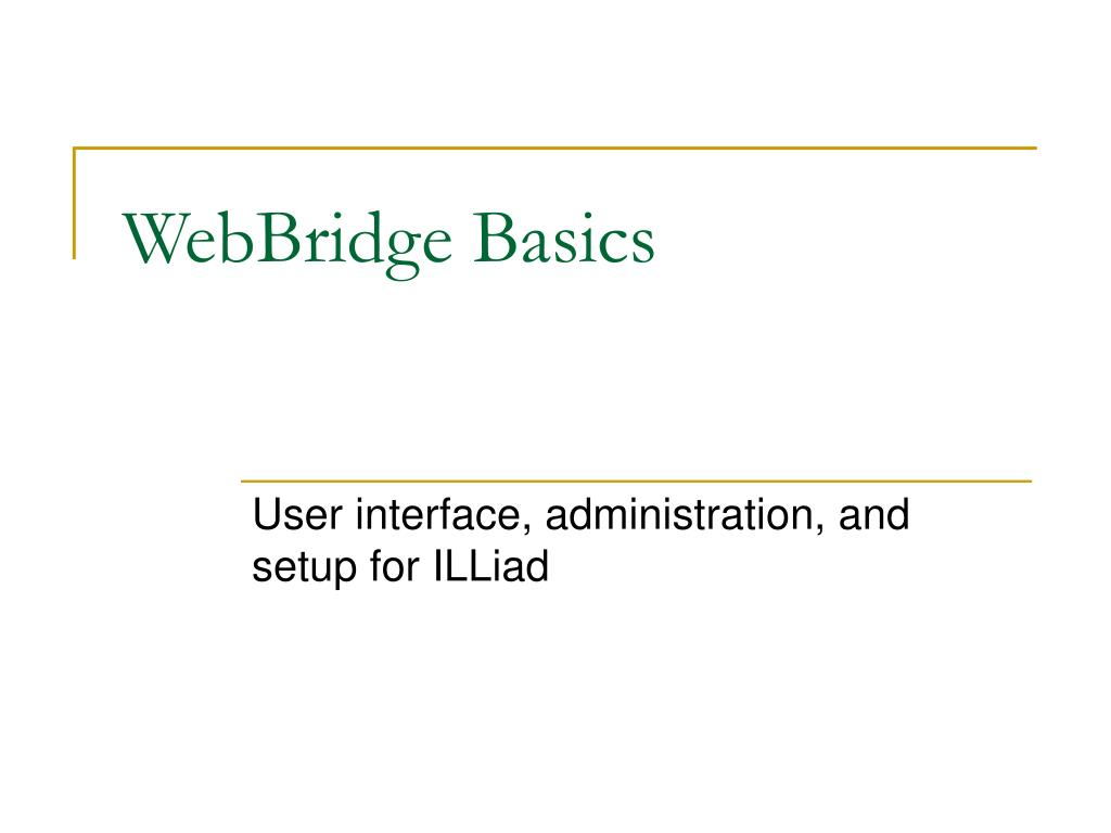WebBridge Basics