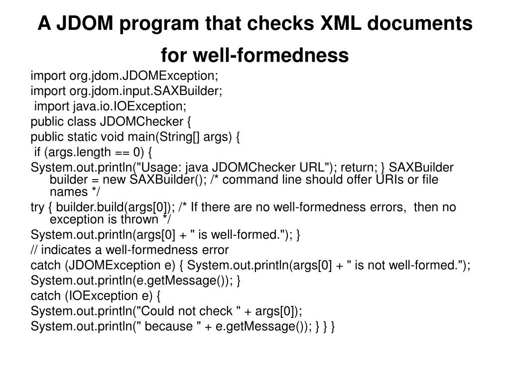 A JDOM program that checks XML documents for well-formedness