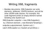 writing xml fragments