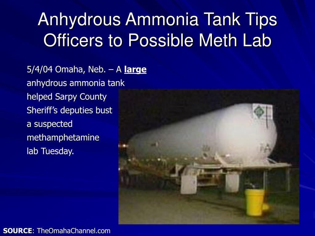 Anhydrous Ammonia Tank Tips Officers to Possible Meth Lab