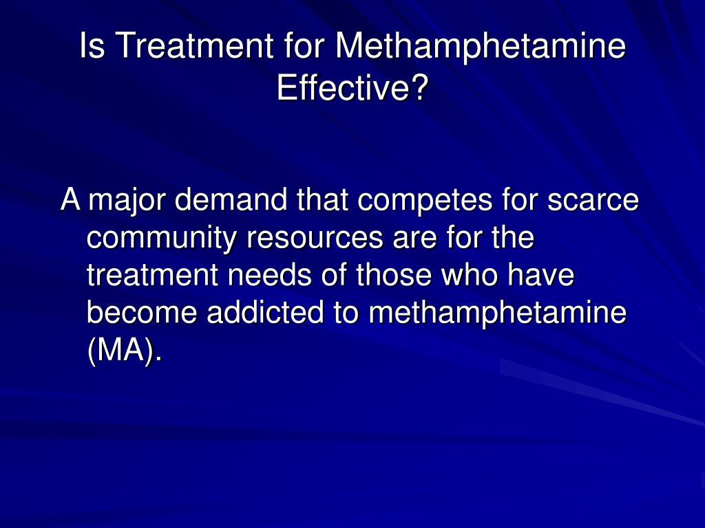 Is Treatment for Methamphetamine Effective?