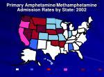 primary amphetamine methamphetamine admission rates by state 2002