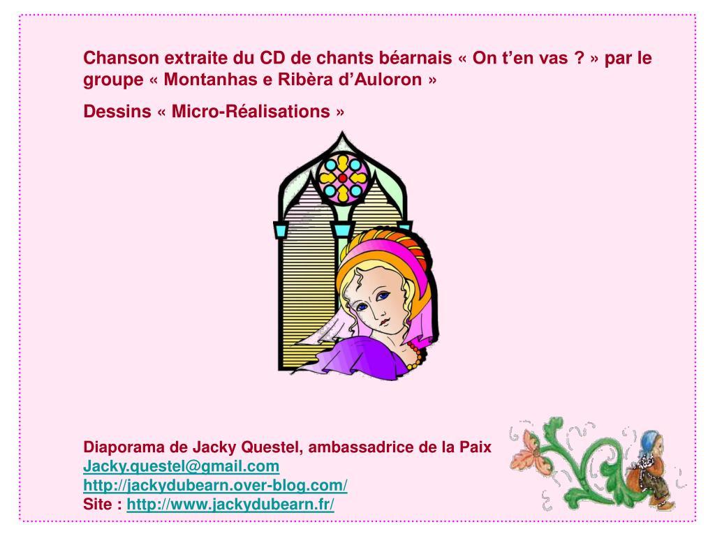 Chanson extraite du CD de chants béarnais «On t'en vas ?» par le groupe «Montanhas e Ribèra d'Auloron»